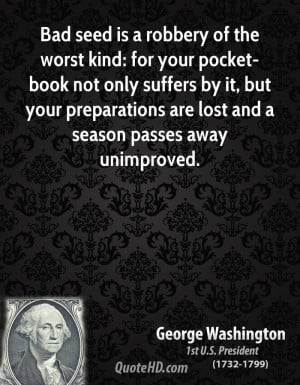 Bad seed is a robbery of the worst kind: for your pocket-book not only ...