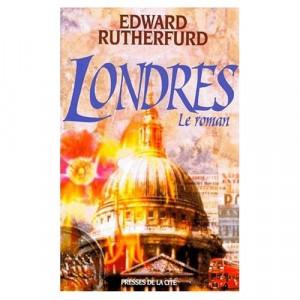 Londres le roman Edward Rutherfurd