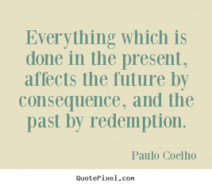 ... redemption paulo coelho more life quotes success quotes motivational