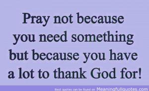 Prayer Quotes - Power of Prayer - Need Prayer - Prayers - Request