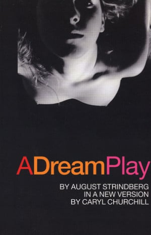 "Start by marking ""A Dream Play"" as Want to Read:"