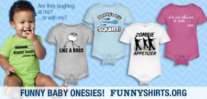 Funny Onesies for Babies « FunnyShirts.org Blog