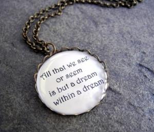 Edgar Allan Poe Dream Quote Pendant Necklace