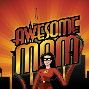 am an awesome mom being a mom is my job and i take pride in it i am ...