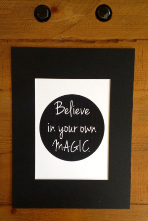 Believe in Your Own Magic Affirmation Print by HappySomeone, $18.00 # ...