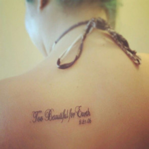 beautiful for earth. Rest in peace baby boy. Tattoo quote miscarriage ...