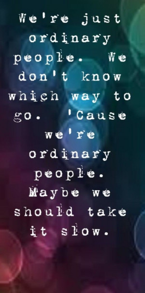 John Legend - Ordinary People - song lyrics, song quotes, songs, music ...