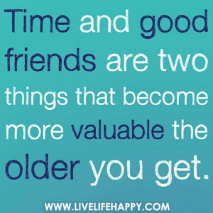 Time and good friends