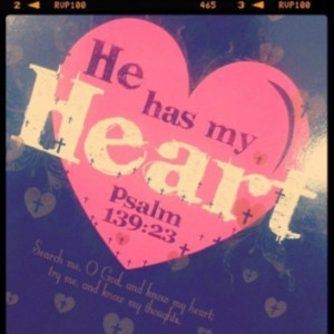He Has My Heart Quotes