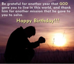 Quotes To Thank God For Another Year ~ Birthday Quotes - Be grateful ...