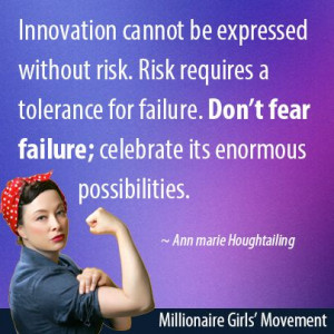Innovation cannot be expressed without risk. Risk requires a ...