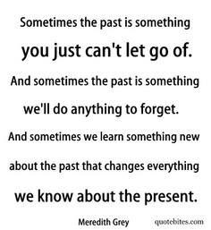 sometimes the past