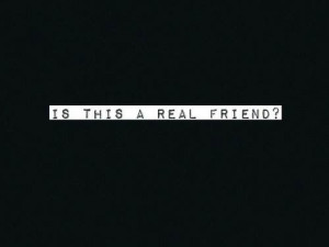 fake, friends, friendship, hate, hatred, life, text, typography
