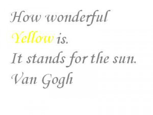 Quotes about Color Yellow