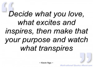 decide what you love kevin ngo