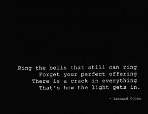 Leonard Cohen Quote I like.