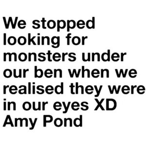 Doctor Who Quote Amy Pond. Weeping Angels.