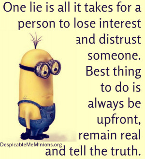Minion-Quotes-One-lie-is-all-it-takes.jpg