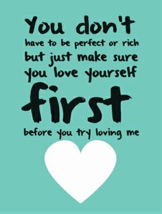 Quotes About Love Yourself First : Love Yourself First Quotes. QuotesGram