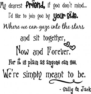 Jack Skellington and Sally quote. I almost died when they said this ...