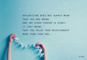 You Value Your Relationship More Than Your Ego