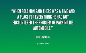 quote-Bob-Edwards-when-solomon-said-there-was-a-time-84000.png