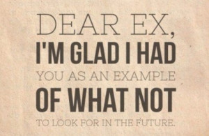 quotes-past-ex relationships-funny-positive thinking-future