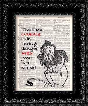 Wizard Of Oz - Cowardly Lion Courage Quote - Dictionary Print Vintage ...