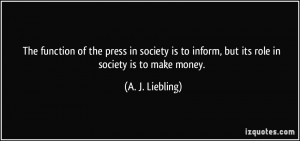 More A. J. Liebling Quotes