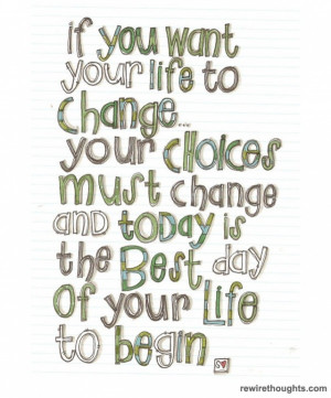 Start Changing Today #quotes #inspirational