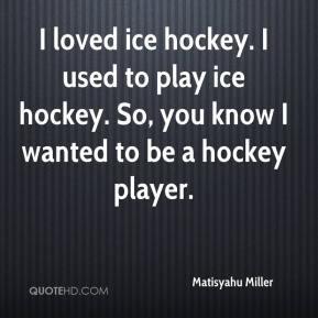 More Matisyahu Miller Quotes