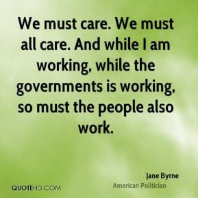 jane-byrne-jane-byrne-we-must-care-we-must-all-care-and-while-i-am.jpg