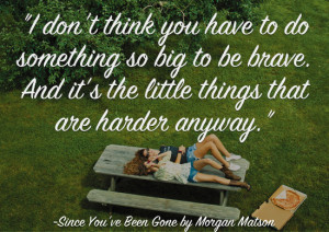 Quotes About Life from 2014 ya books since you've been gone morgan ...