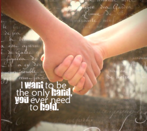 want the only Hand you Ever need to hold – Baby Quote