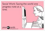 am not a social worker, but I can relate.