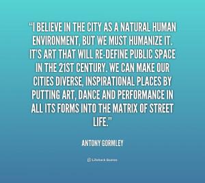 Quotes Antony Gormley