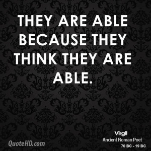 virgil-virgil-they-are-able-because-they-think-they-are.jpg