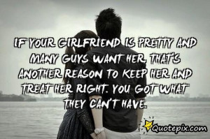 Treat Your Girlfriend With Respect Quotes ~ Treat Your Girl ...