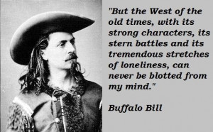 Buffalo bill famous quotes 1