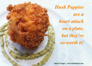 Best Cooking Quotes of all Time: Hush Puppies Image and Culinary Quote ...