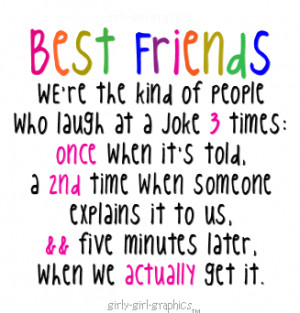 Funny Quotes About Best Friends Laughing Best friends, we're the kind