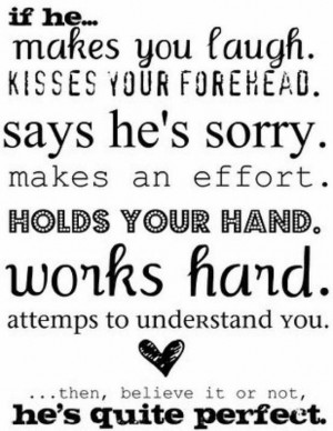 quotes if he makes you laugh kisses your forehead says he s sorry ...