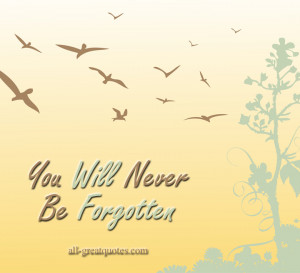 You Will Never Be Forgotten – In Loving Memory – Sympathy Card ...