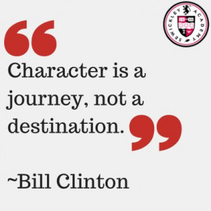 ... is a journey not a destination bill clinton # quotes # character