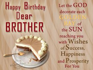 Wishing Happy Birthday To Dear Brother
