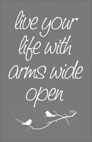 Giveaway: Live Your Life with Arms Wide Open Print - CLOSED
