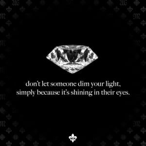 Shine Bright Like a Diamond. #Quote #MissMeJeans