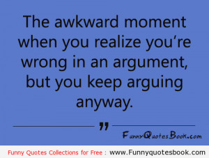 Funny quotes about Wrong Arguments