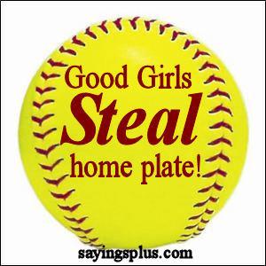 softball sayings