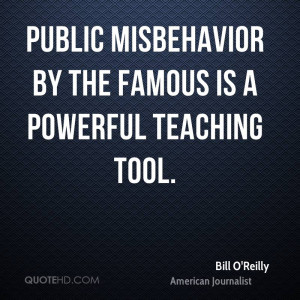 Public misbehavior by the famous is a powerful teaching tool.
